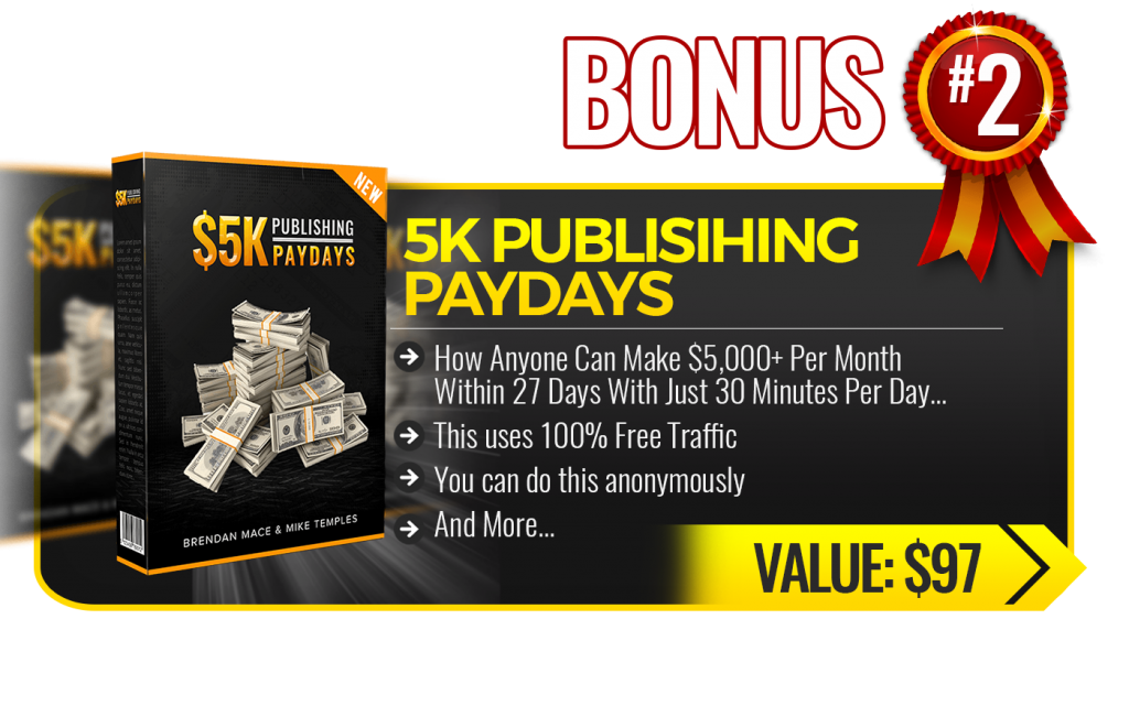 Bonus 2 5K Publishing Paydays